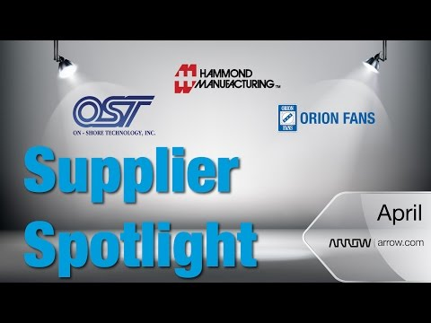 Orion Fans, Hammond Manufacturing, On-Shore Technology | Supplier Spotlight