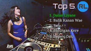 Download DJ remix Dalan liyane, Balik kanan wae, Tatu full bass 2020 | Top 5 by : Radio Lokal | part 1