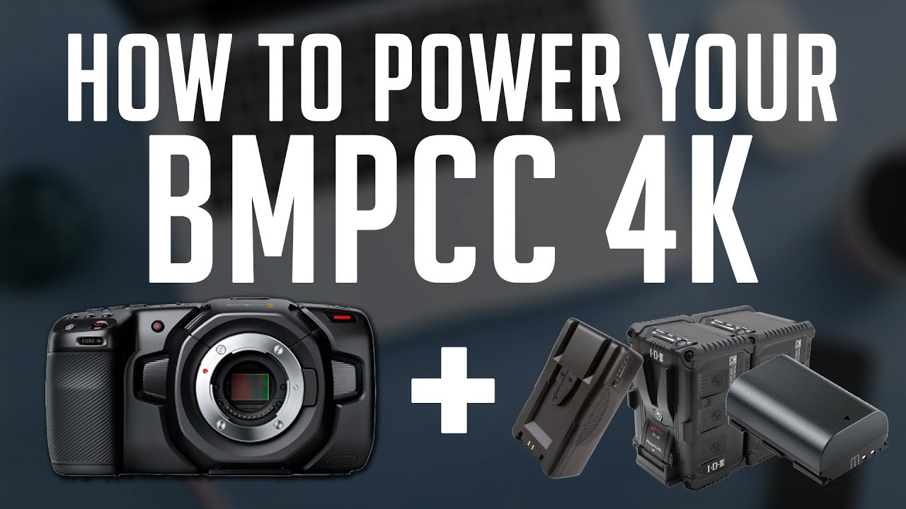 The Best Way To Battery Power Your Blackmagic Design Pocket Cinema Camera Bmpcc 4k Youtube