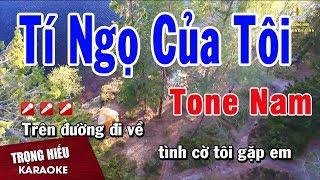 Karaoke Tí Ngọ Của Tôi Tone Nam Nhạc Sống | Trọng Hiếu