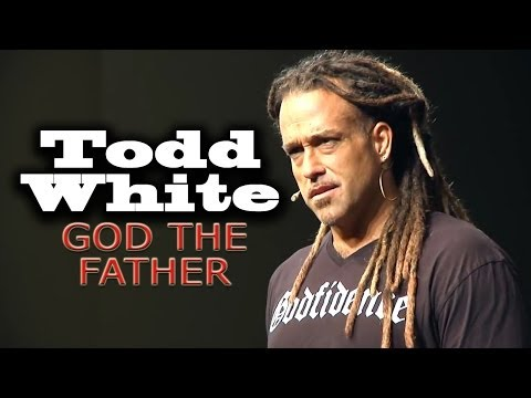 Todd White | GOD THE FATHER
