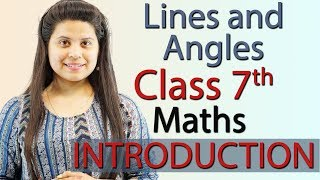 """Lines and Angles"" Chapter 5 - Introduction - NCERT Class 7th Maths Solutions"