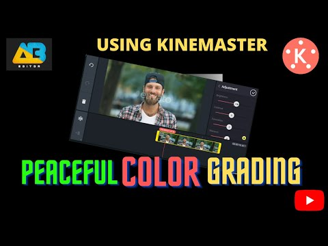 PEACEFUL - COLOR GRADING ON KINEMASTER!!|2020-2021| COLOR CORRECTION |