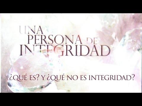 ¿Qué es? y ¿qué no es la Integridad?