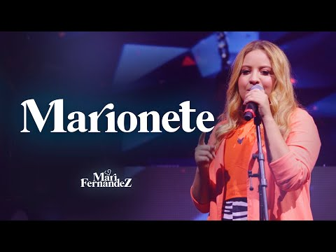 Mari Fernandez – Marionete