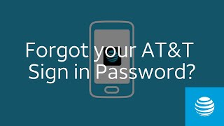 Forgot your AT&T Sign in Password? | AT&T
