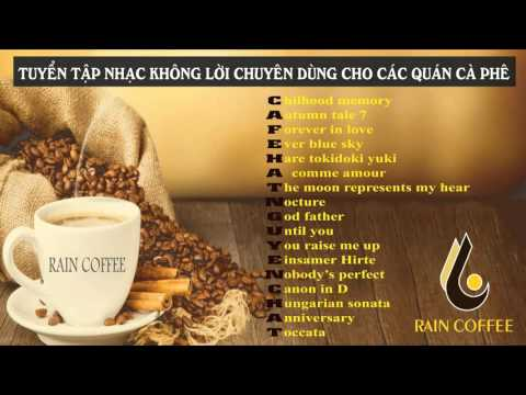 Nhạc không lời cho quán Cafe - Raincoffee