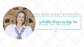 9 polite Ways to Say No