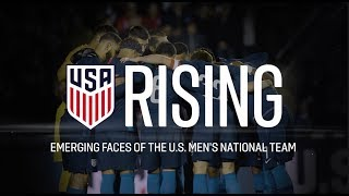 RISING: First Look at the Emerging Faces of the U.S. Men's National Team