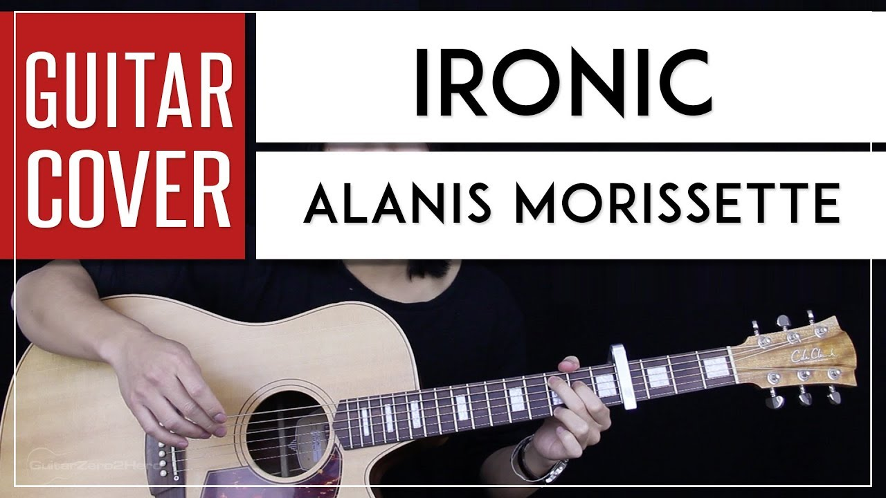 Ironic Guitar Cover Acoustic Alanis Morissette Tabs Chords