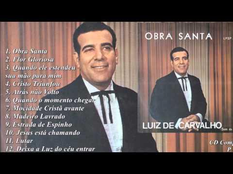 Luiz de Carvalho - Obra Santa (Cd Completo) Som da Palavra 1969