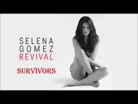 Selena Gomez - Survivors [Lyrics + Audio] [Revival Deluxe 2015]
