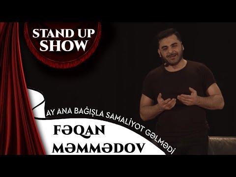 Fəqan Məmmədov - Ay Ana Bağışla Samaliyot Gəlmədi (Stand Up Show)