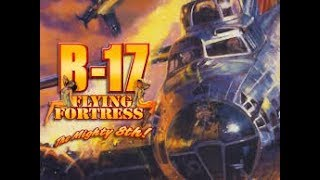 The ULTIMATE Bombing/Crew Management Game! | B-17 Flying Fortress The Mighty 8th! | Retro Gaming!