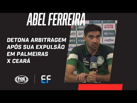 ABEL FERREIRA DETONA ARBITRAGEM APÓS SUA EXPULSÃO EM PALMEIRAS X CEARÁ   Expediente Futebol