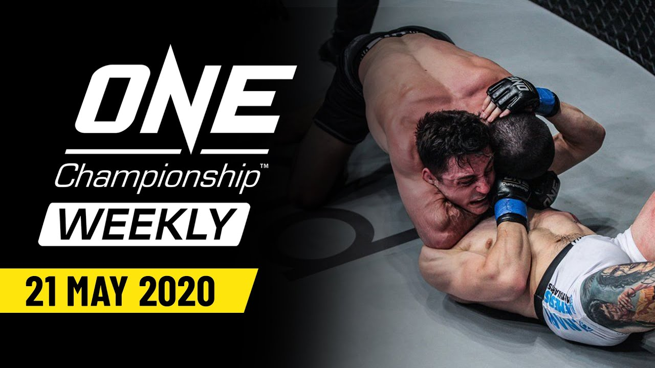 ONE Championship Weekly | 21 May 2020