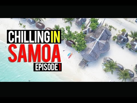 Chilling In Samoa 2017 Episode 1