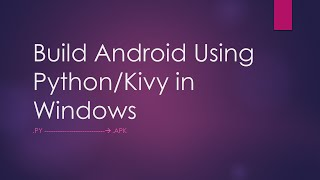 Build android executable from windows using buildozer - part 2