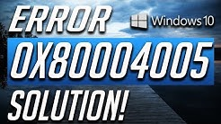 How to Fix Error Code 0x80004005 in Windows 10! 2019