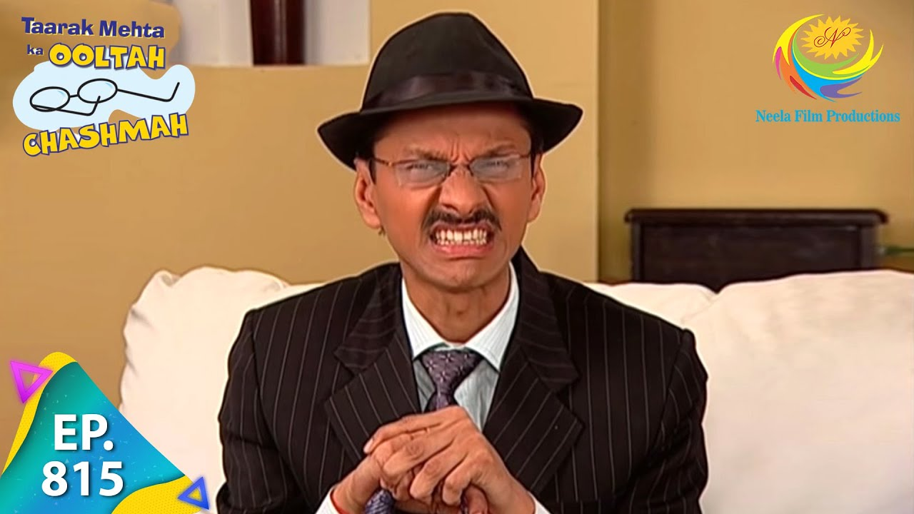Download Taarak Mehta Ka Ooltah Chashmah - Episode 815 - Full Episode