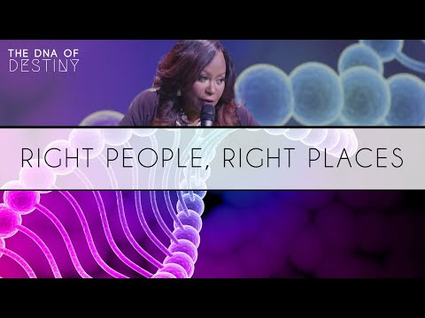 Right People, Right Places | Dr. Cindy Trimm | The DNA of De