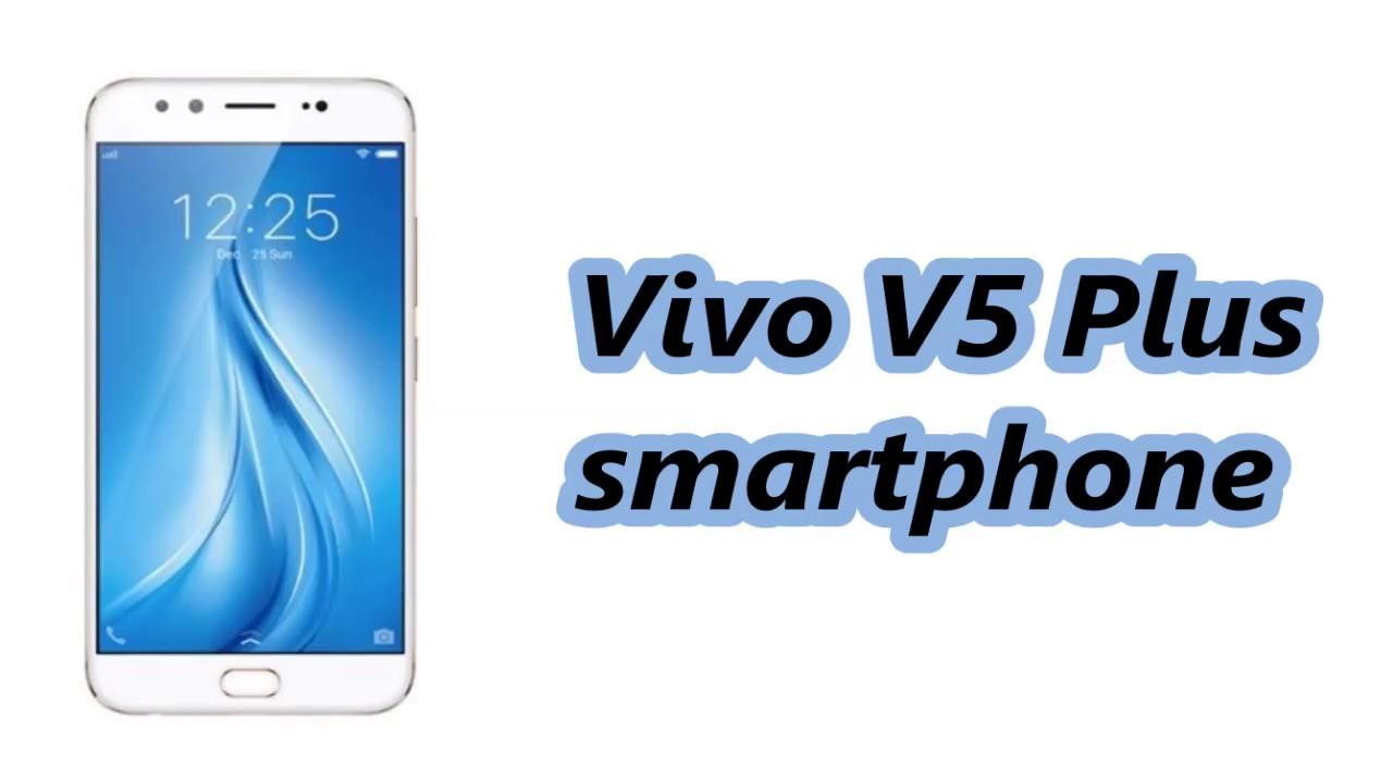 Vivo V5 Plus Mobile Specification Release In India Jan 2017 Youtube 4 64gb Rose Gold