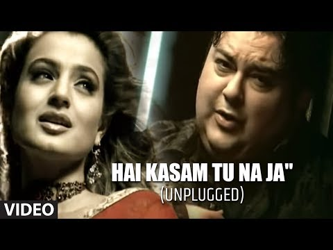 """Hai Kasam Tu Na Ja"" Unplugged (Full Video) Adnan Sami - ""Teri Kasam"""