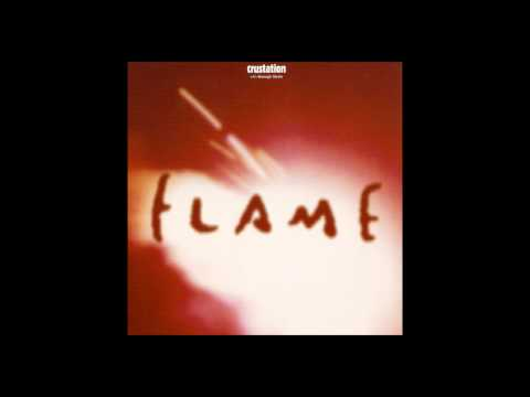 "Crustation - Flame (12"" Crustation Remix)"