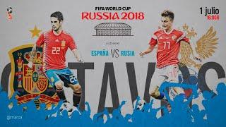 ESPAÑA VS RUSIA OCTAVOS DE FINAL MUNDIAL RUSIA 2018
