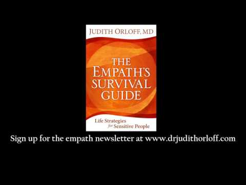 The Empath's Survival Guide: Dr. Orloff on Empathy & empaths Mp3