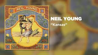 Neil Young - Kansas (Official Audio)
