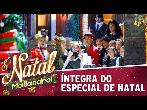 É Natal, Mallandro! - Íntegra