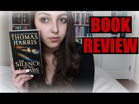 THE SILENCE OF THE LAMBS BY THOMAS HARRIS || BOOK REVIEW