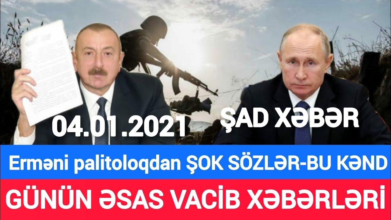 SON DƏQİQƏ! Yekun Xəbərlər  (04.01.2021), Qarabağa Rus FHN'ları Gəldi, son xeberler bu gün 2021