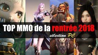Les MMORPG de la rentrée 2018 (Top gratuits et payants)