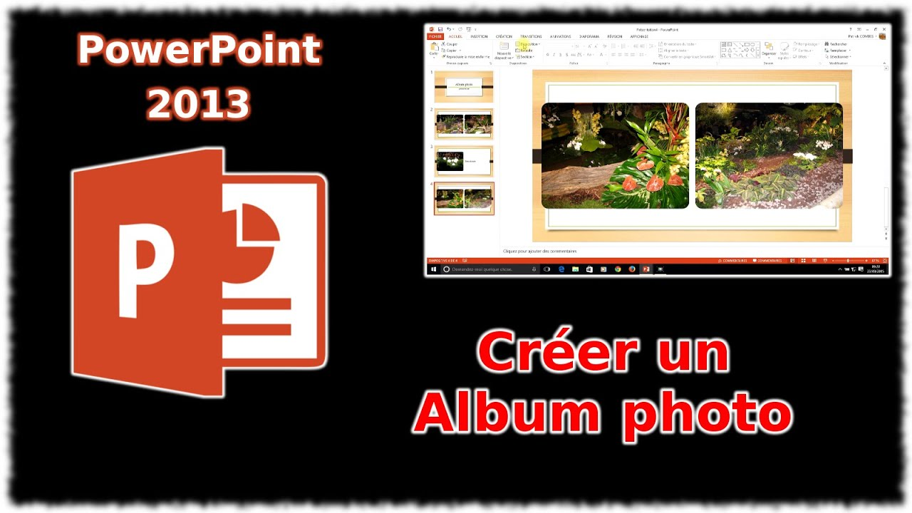 tuto powerpoint 2013 cr er un album photo youtube. Black Bedroom Furniture Sets. Home Design Ideas
