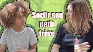 SORTIR SON PETIT FRÈRE .!!- LAWRAMESCHI