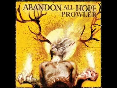 Abandon All Hope - Prowler