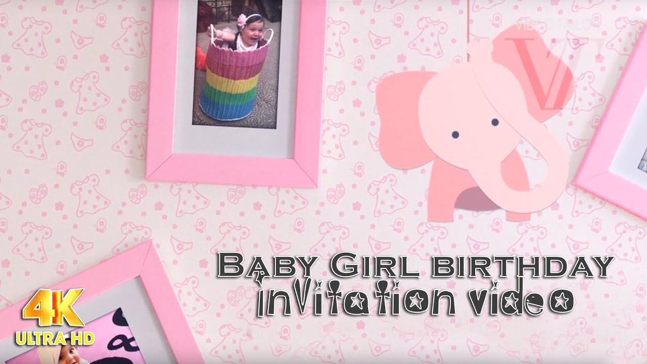 Baby Girl Birthday Invitation Video VTEV001 - YouTube