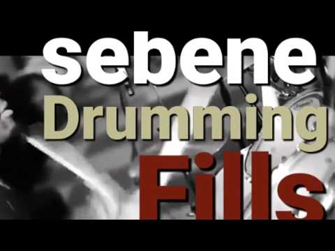 SEBENE Drumming [DRUM] FILLS ( passage , roulement, breaks, frappe) SEBENELIFE