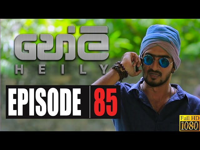 Heily | Episode 85 30th March 2020