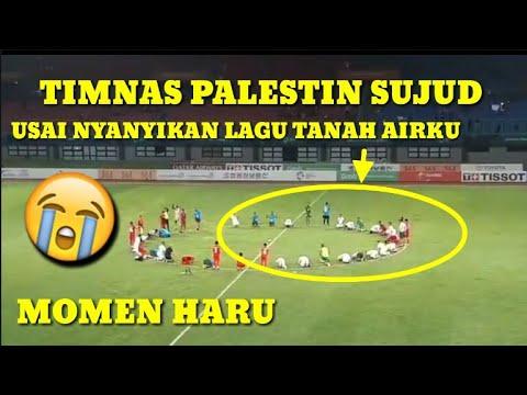 SEDIH !! TIMNAS PALESTINA SUJUD BERSAMA USAI NYANYIKAN LAGU TANAH AIRKU BERSAMA SUPORTER INDONESIA