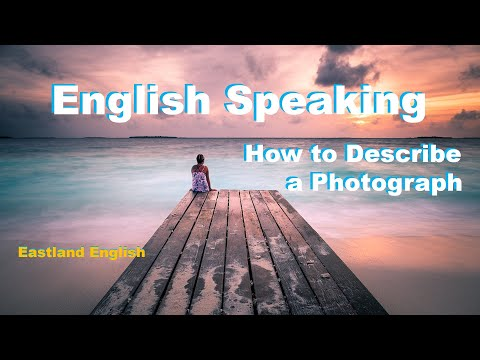 English Speaking and Prepositions   How to Describe a Photograph