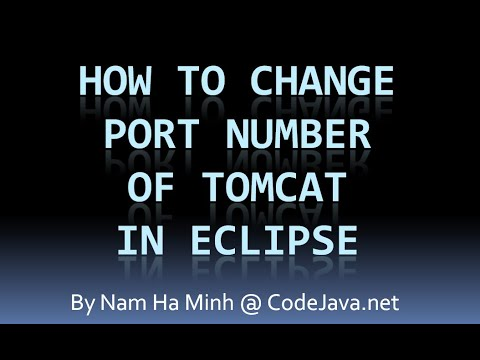 How to Change Port Number Of Tomcat in Eclipse