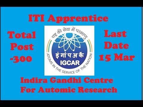 JOB Alert   IGCAR Recruitment 2018   Apply Online for 300 Trade Apprentice Posts