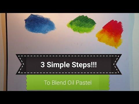 3 Simple Steps To Blend Oil Pastels Easily | Best Oil Pastels Blending Techniques For Beginners 2018