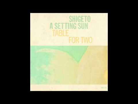 A Setting Sun feat. Shigeto - Nothing Had Ever Happened