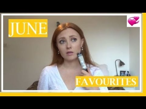 JUNE FAVOURITES | LAETITIANA