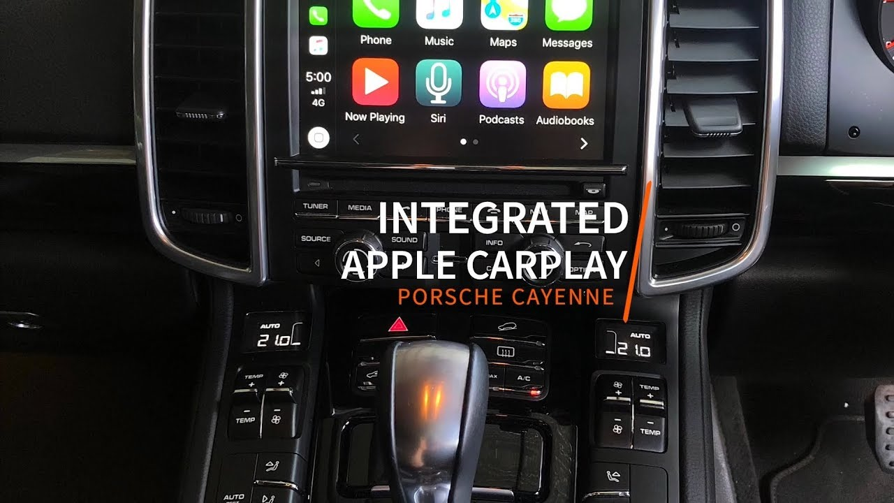 Porsche Cayenne Integrated Apple CarPlay