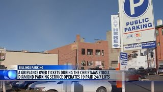 Billings man believes Diamond Parking Service 'cashed in' on Christmas Stroll patrons